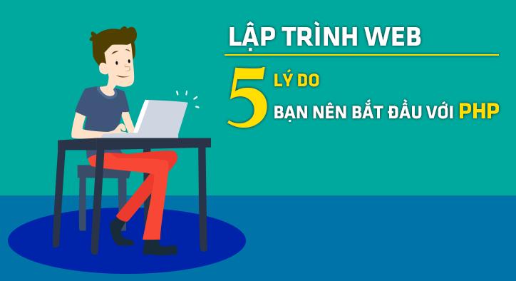 lap-trinh-web-5-ly-do-nen-bat-dau-lap-trinh-php-khtn